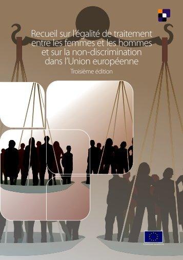 Recueil sur l'égalité de traitement entre les femmes et les ... - Europa