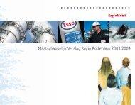 Maatschappelijk Verslag Regio Rotterdam 2003/2004 - ExxonMobil