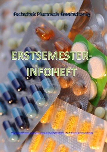 Erstsemsterheft WS 2012/2013 - Fachschaft Pharmazie Braunschweig