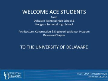 ACE Mentor Program UD Presentation - University of Delaware ...