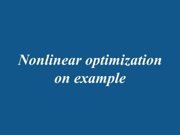 Nonlinear optimization on example - Faculty.jacobs-university.de