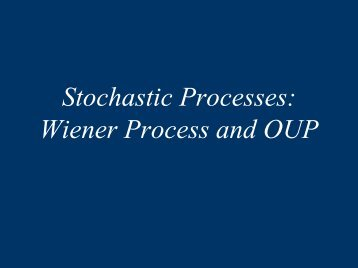 Wiener Process and OUP - Faculty.jacobs-university.de