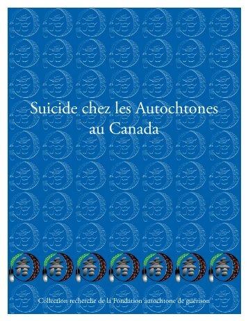 Suicide chez les Autochtones au Canada - Fondation autochtone de ...
