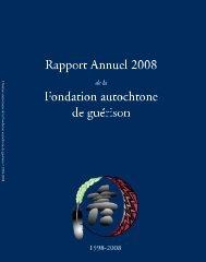 Rapport Annuel 2008 - Fondation autochtone de guérison