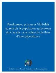 Pensionnats, prisons et VIH/sida au sein de la population ...