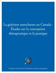 La guérison autochtone au Canada - Fondation autochtone de ...