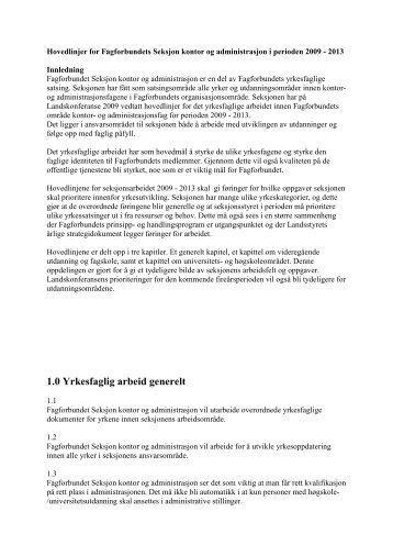 Hovedlinjer for Fagforbundets Seksjon kontor og administrasjon i ...