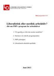 Nr. 1 - Liberalistisk eller nordisk arbeidsliv - Fagforbundet