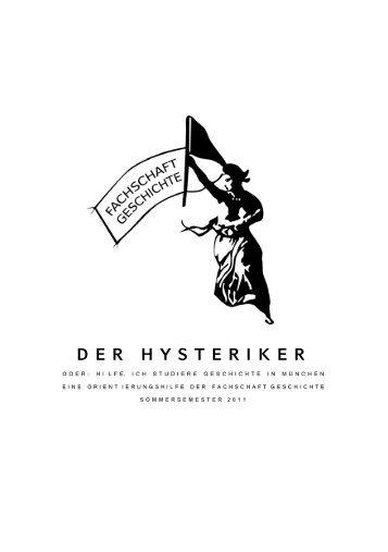 DER HYSTERIKER - Fachschaft Geschichte der LMU München - LMU