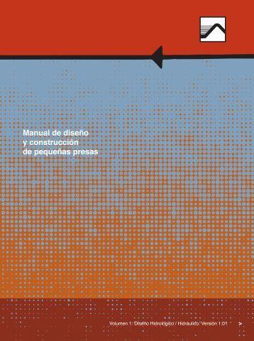 Manual de diseño y construcción de Pequeñas presas (DINAGUA)