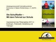 Impressionen des Pilotprojektes 2011 - Fahrradland Baden ...