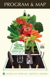 Download the full Edible Garden program. - Fairchild Tropical ...