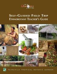 Self-Guided Ethnobotany Activity - Fairchild Tropical Botanic Garden