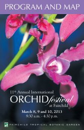 View a PDF of the Orchid Festival program - Fairchild Tropical ...