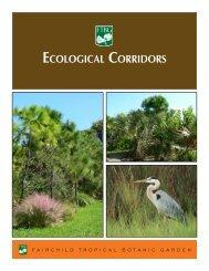ECOLOGICAL CORRIDORS - Fairchild Tropical Botanic Garden