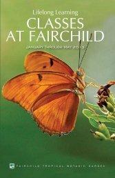 Lifelong Learning CLASSES AT FAIRCHILD - Fairchild Tropical ...