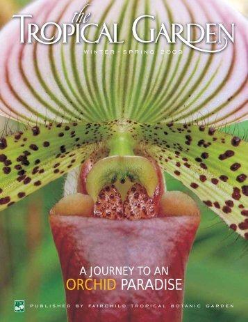 Spring 2009 - Fairchild Tropical Botanic Garden