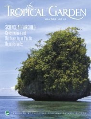 SCIENCE AT FAIRCHILD: - Fairchild Tropical Botanic Garden