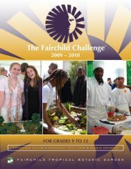 The Fairchild Challenge - Fairchild Tropical Botanic Garden