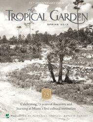 Spring 2013 - Fairchild Tropical Botanic Garden