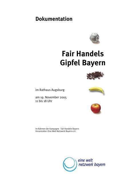 Dokumentation Fair Handels Gipfel Bayern - FairHandeln Bayern!
