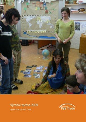 Výroční zpráva 2009 - Fair Trade
