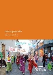 Výroční zpráva 2008 - Fair Trade