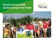 Výroční zpráva 2006 Společnosti pro Fair Trade