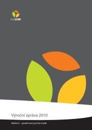 Výroční zpráva NaZemi 2010 - Fair Trade