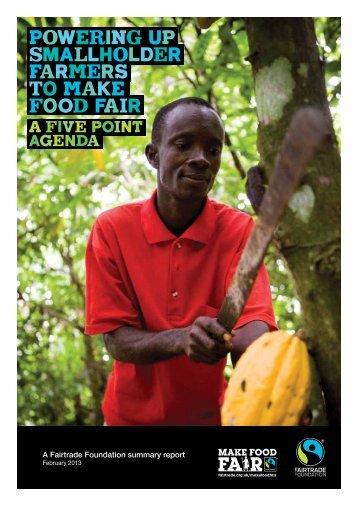 Powering up Smallholder Farmers to make food fair - The Fairtrade ...