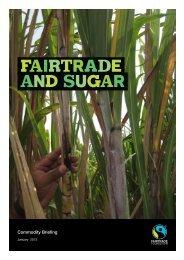 Fairtrade and sugar - 2013 - The Fairtrade Foundation