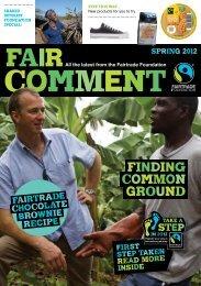 Fair Comment : Spring 2012 - The Fairtrade Foundation