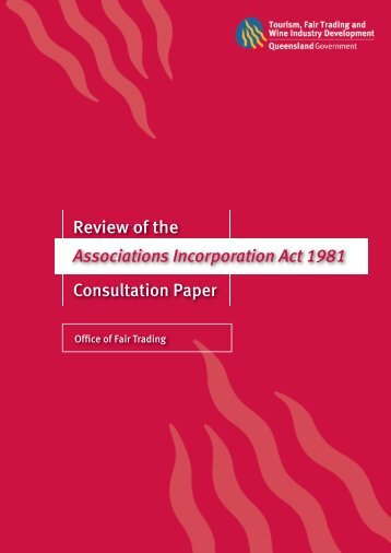 Review of the Associations Incorporation Act 1981 Consultation Paper