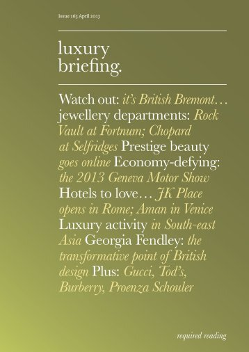 Issue 163 April 2013 Luxury Briefing. - Faith Hope Consolo
