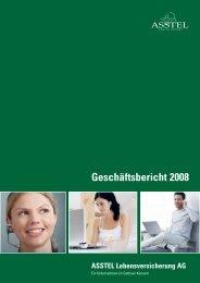 Geschäftsbericht 2008 ASSTEL Lebensversicherung AG