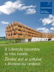 Il Lifestyle incontra la vita rurale. Životní styl se ... - Falkensteiner