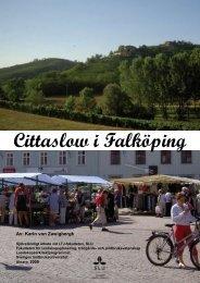 Cittaslow i Falköping (Karins examensarbete) - Falköpings kommun