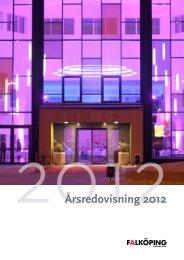 Årsredovisning 2012.pdf - Falköpings kommun