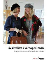 Livskvalitet i vardagen 2010 - Falköpings kommun