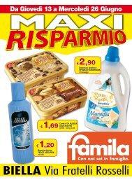 26/06/2013 MAXI RISPARMIO - Famila Biella