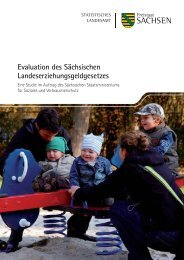Studie zur Evaluation des Sächsischen ... - Familie - Freistaat Sachsen