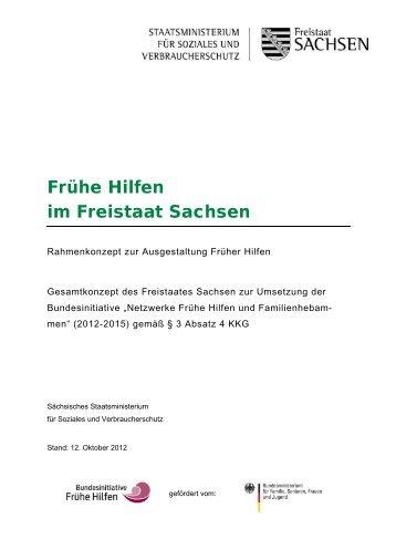 Rahmenkonzept »Frühe Hilfen im Freistaat Sachsen - Familie ...