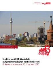 Stadtforum 2030: Werkstatt Auftakt im Deutschen Technikmuseum ...