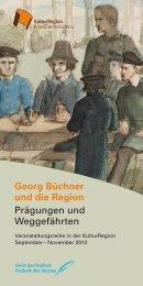Georg Büchner und die Region - KulturRegion Frankfurt RheinMain