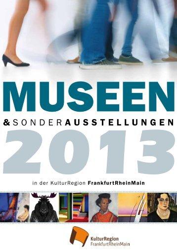 Museen und Sonderausstellungen 2013 - Kulturportal Hessen
