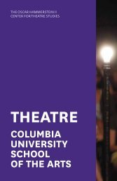Theatre Program Brochure - Columbia University School of the Arts