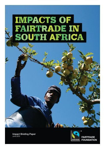 to download the full report; Impacts of Fairtrade in South Africa