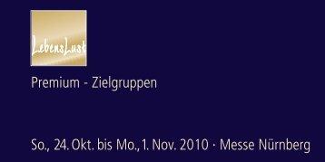 Zielgruppen So., 24. Okt. bis Mo.,1. Nov. 2010 ... - Consumenta