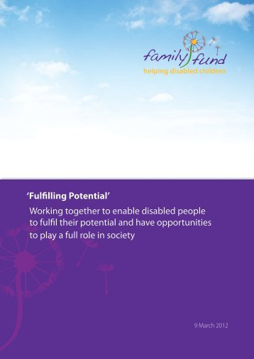 'Fulfilling Potential' Working together to enable ... - Family Fund