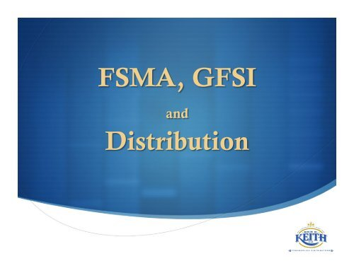 GFSI/FSMA from food service distribution perspective